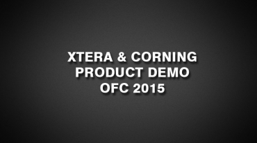 Xtera & Corning Product Demo