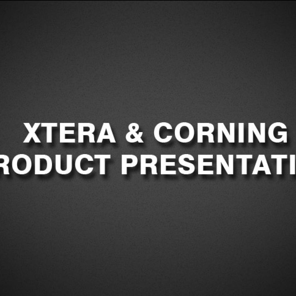 Xtera & Corning Product Presentation