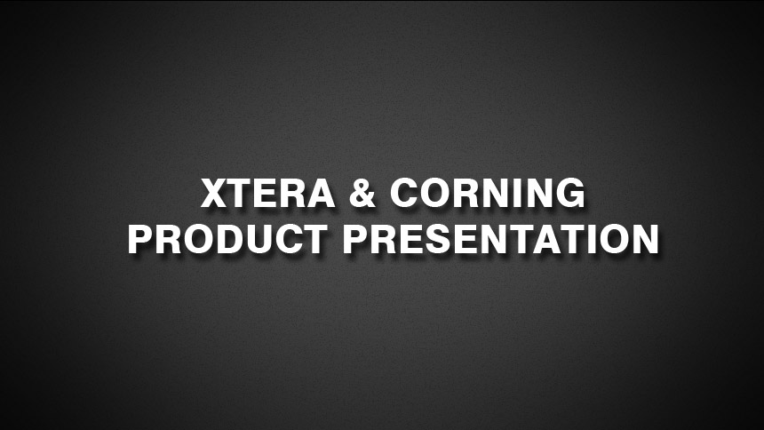 Xtera & Corning Product Presentation